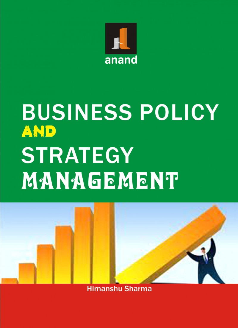 501 BUSINESS POLICY & STRATEGY MANAGEMENT