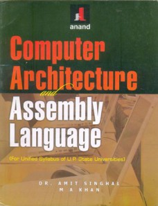 COMPUTER ARCHITECTURE & ASSEMBLY LANGUAGE