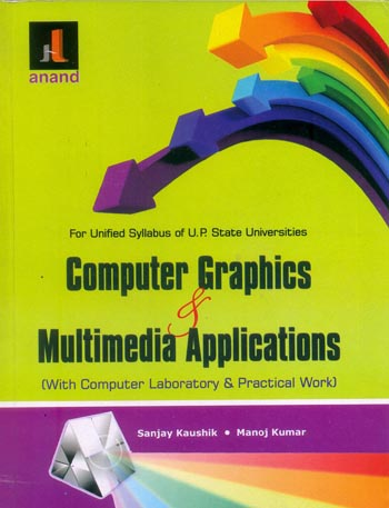COMPUTER GRAPHICS AND MULTIMEDIA APPLICATION