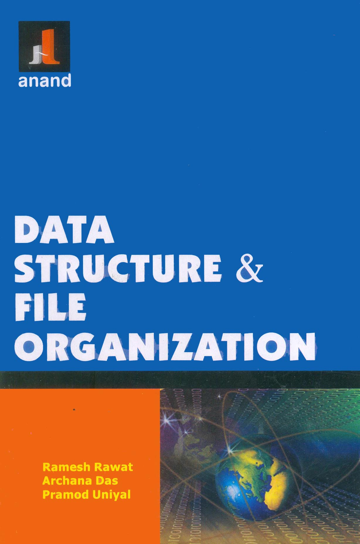 201 DATA STRUCTURE AND FILE ORGANIZATION