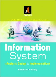Information System : Analysis Design and Implementation