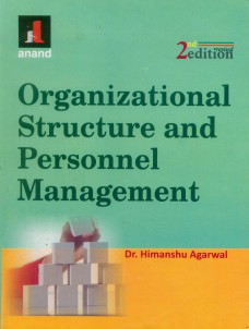 ORGANIZATIONAL STRUCTURE AND PERSONAL MANAGEMENT