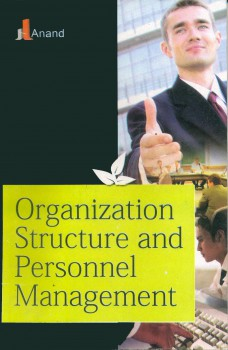 304 ORGANIZATION STRUCTURE & PERSONNEL MANAGEMENT