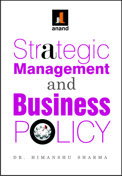 Strategic Management Business Policy Anand Publications